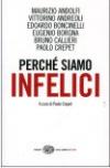 P.Crepet, Perché siamo infelici ( a cura di ), Einaudi, Torino, 2011