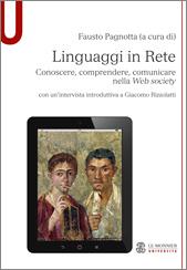 """Panoramica """"alta e profonda"""" sulle forme di comunicazione nella  Web society. Un utile contributo per capire ed """"educare"""" i nuovi linguaggi"""