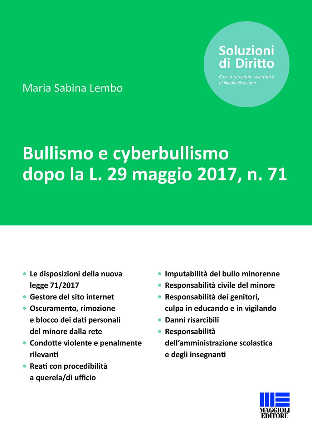 Un testo giuridico fondamentale per comprendere i fenomeni del bullismo, cyberbullismo, la culpa in organizzando, in vigilando ed educando.
