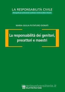 Un testo giuridico che analizza la responsabilità civile delle tre figure che hanno rapporti quotidiani con i minori